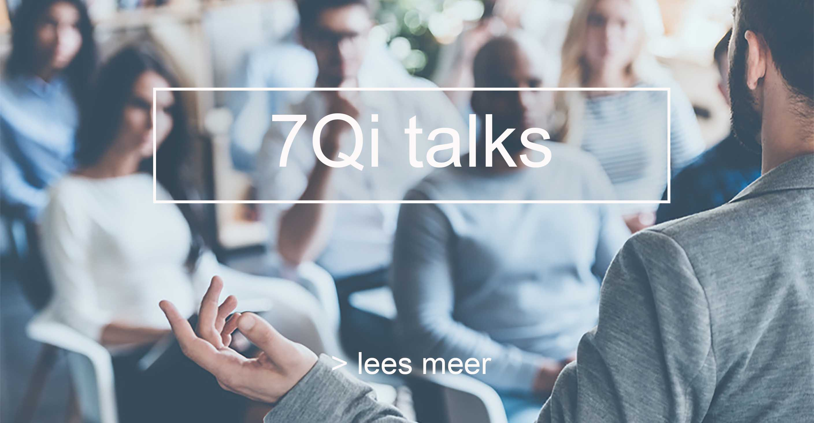 7Qi talks
