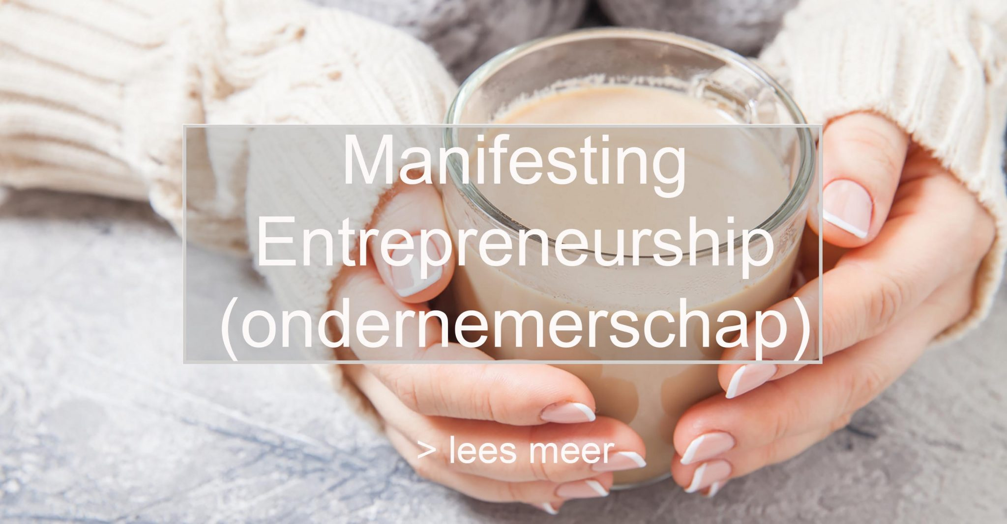 Ondernemerschap manifesteren